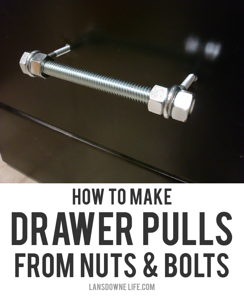 How to make drawer pulls from nuts and bolts