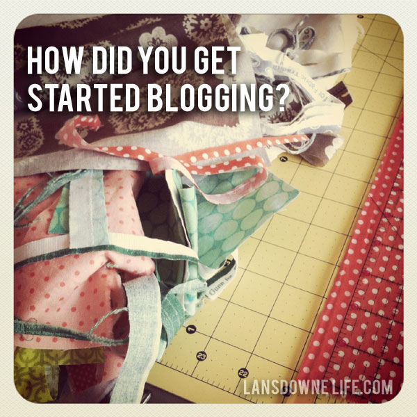 How did you get started blogging?