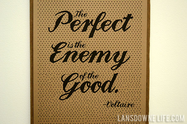 FREE Printable: Perfect is the enemy of the good