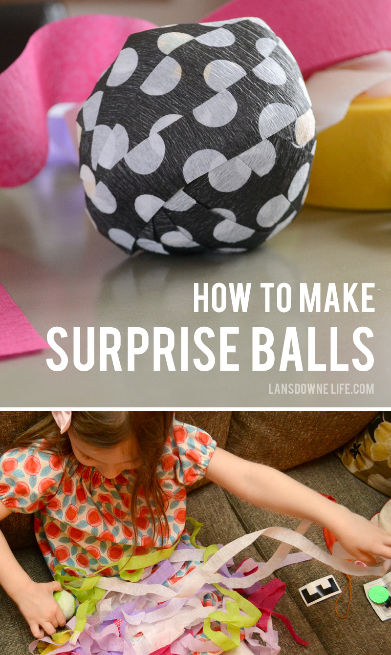 How to make surprise balls