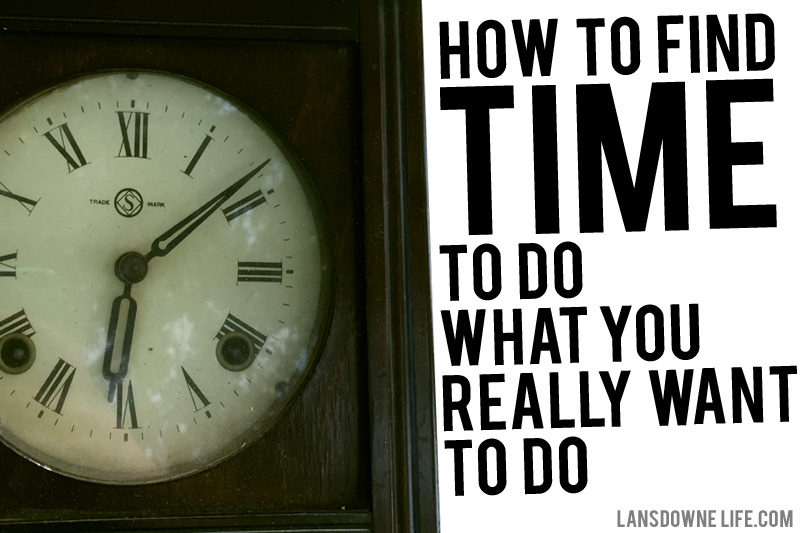 Time-saving tips: How to find time to do what you really want to do